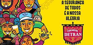 Detran/AL lança campanha de carnaval para alertar a população sobre os cuidados no trânsito