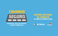 Detran/AL lança campanha educativa com foco no pedestre para a Semana Nacional de Trânsito